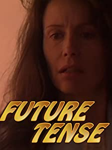 Los movies Future Tense [2160p]
