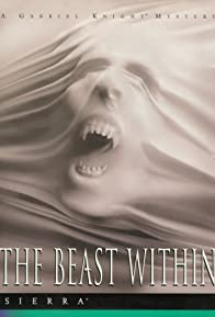 Primary photo for The Beast Within: A Gabriel Knight Mystery