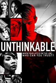 Watch free full Movie Online Unthinkable (2018)