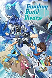Gundam Build Divers (TV Series 2018– ) - IMDb