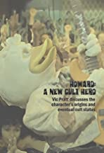 Howard: A New Cult Hero