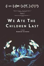 We Ate the Children Last (2011)