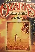 Ozarks: Legacy & Legend