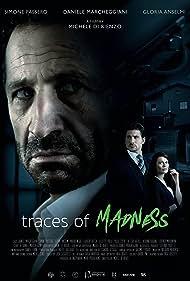 Simone Passero, Gloria Anselmi, and Daniele Marcheggiani in Traces of Madness