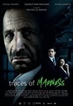 Traces of Madness