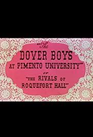 The Dover Boys at Pimento University or The Rivals of Roquefort Hall Poster