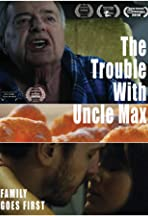 The Trouble with Uncle Max