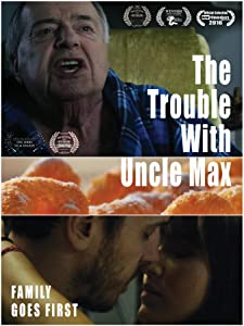 Dvd movie mp4 free download The Trouble with Uncle Max by none [420p]