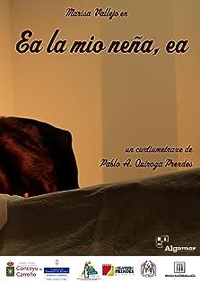 Ea la mio neña, ea (2013)