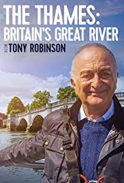 The Thames: Britain's Great River with Tony Robinson Poster