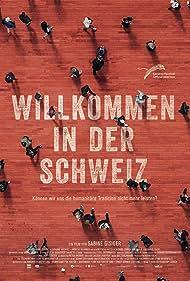 Willkommen in der Schweiz (2017)