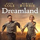 Margot Robbie and Finn Cole in Dreamland (2019)