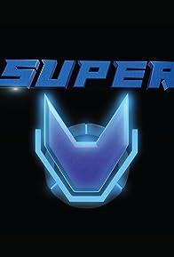 Primary photo for Super V