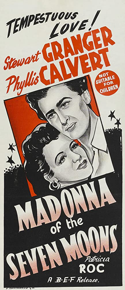 Stewart Granger and Phyllis Calvert in Madonna of the Seven Moons (1945)