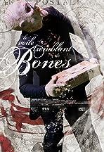 The Trembling Veil of Bones