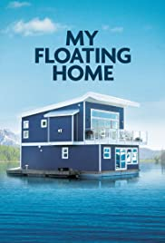 My Floating Home Poster