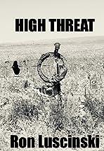 High Threat Scenario