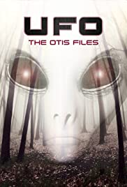 UFO: The Otis Files