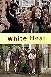 White Heat (2012)