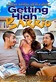 Getting High in the Barrio Poster