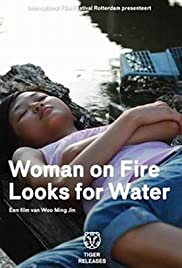 Woman on Fire Looks for Water Poster