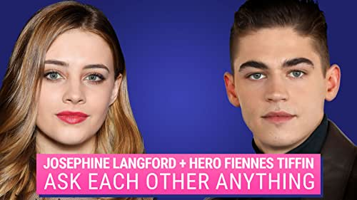 Hero Fiennes Tiffin and Josephine Langford Ask Each Other Anything