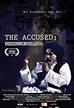 The Accused: Damned or Devoted?