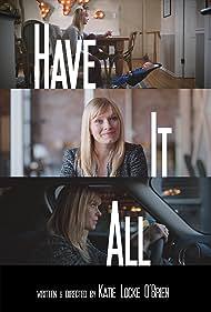 Katie Locke O'Brien in Have It All (2018)