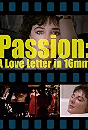 Passion: A Letter in 16mm Poster