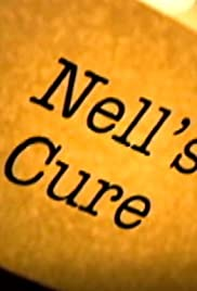 Nell's Cure Poster