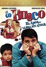 Te busco(2002) Poster - Movie Forum, Cast, Reviews