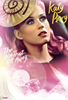 Katy Perry: The One That Got Away