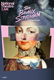 National Theatre Live: The Beaux' Stratagem Poster