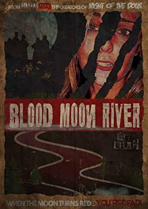 Blood Moon River Poster