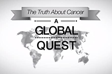 Beste actionfilm å se på hd The Truth About Cancer: Excitotoxins That Fuel Cancer, Nature\'s Pharmacy & Healing Cancer with Sound & Light  [320p] [mkv] by Jonathon Otto