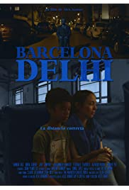 Barcelona, Delhi