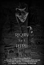 Requiem for a Puppet