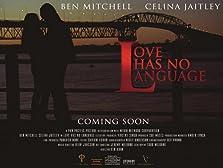 Love Has No Language (2008)