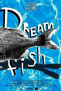 Primary photo for Dreamfish