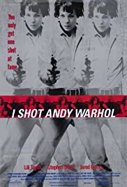 I Shot Andy Warhol (1996) Poster - Movie Forum, Cast, Reviews
