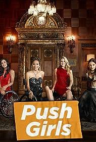 Push Girls (2012)