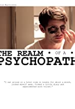 The Realm of a Psychopath
