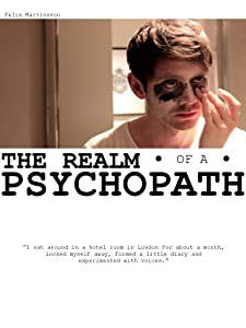 Watch full movies google The Realm of a Psychopath [640x640]