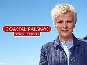 Where to stream Coastal Railways with Julie Walters