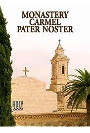 Monastery Carmel Pater Noster