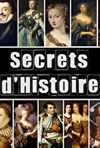 Primary photo for Secrets d'histoire