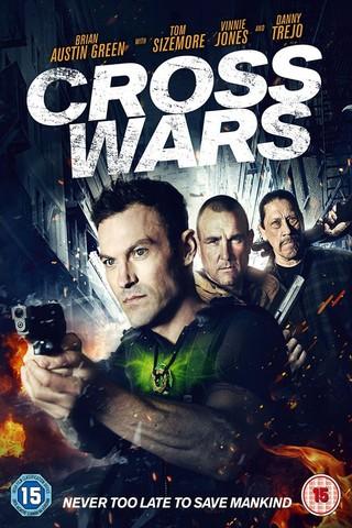 ปกหนัง ครอส พลังกางเขนโค่นแดนนรก 2 Cross Wars 2