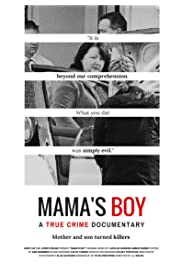 Mama's Boy - A True Crime Documentary