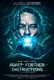 Watch Full HD Movie Await Further Instructions (2018)