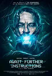 Watch Movie Await Further Instructions (2018)